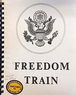 American Freedom Train (Copy of the Proposal with pro-forma budget for the 'Freedom Train Bicente...