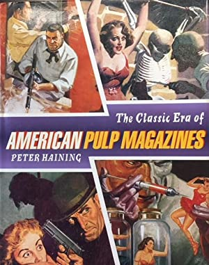 The Classic Era of the American Pulp Magazine