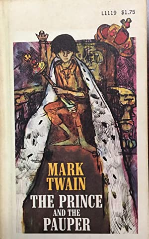 The Prince and the Pauper (Signet Classic): Mark Twain; Afterword-Kenneth