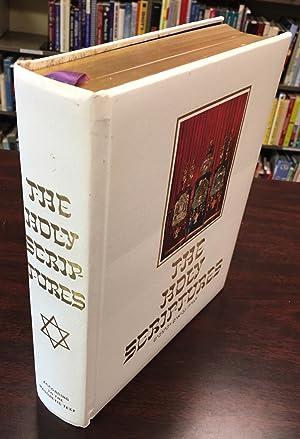 The Holy Scriptures According to the Masoretic: Editors-Rabbi Morris A.