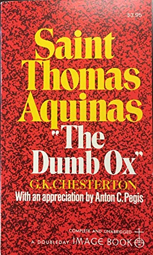 Saint Thomas Aquinas (The Dumb Ox)