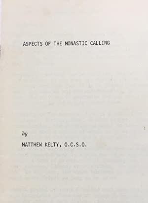 Aspects of the Monastic Calling
