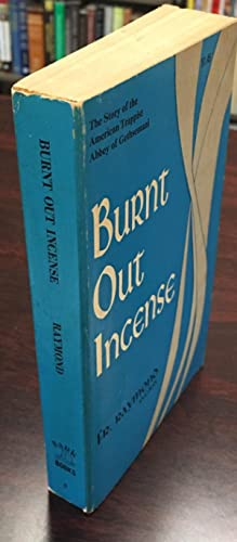 Burnt Out Incense: The Saga of Citeaux, American Epoch (Bark Books - 5)