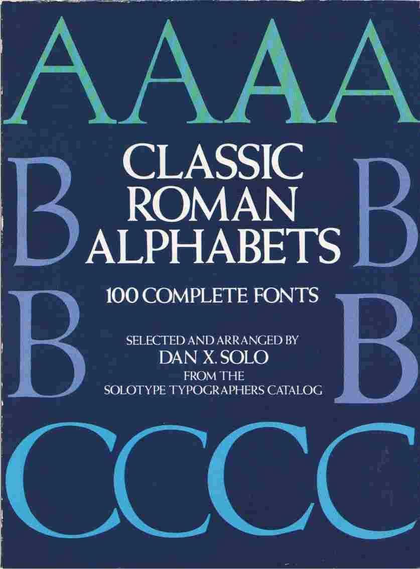 Classic Roman Alphabets 100 Complete Fonts