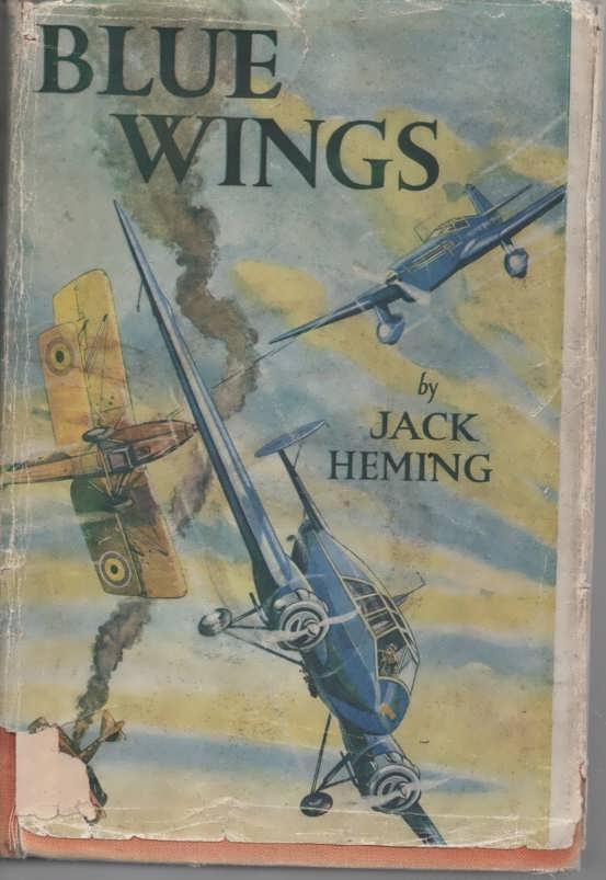 Blue Wings Heming, Jack Good Hardcover