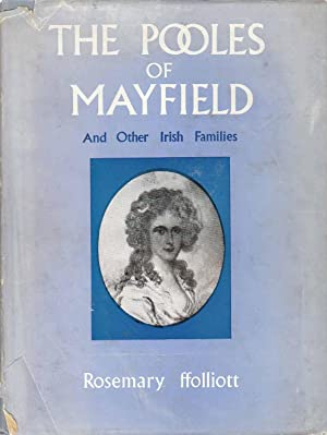 The Pooles of Mayfield And Other Irish Families: Ffolliott, Rosemary