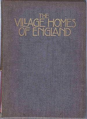The Village Homes of England: Jones, Sydney R. ; Holme, Charles, Ed