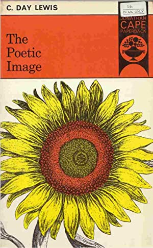 The Poetic Image: Lewis, C. Day