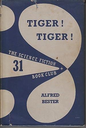 Tiger! Tiger!: Bester, Alfred