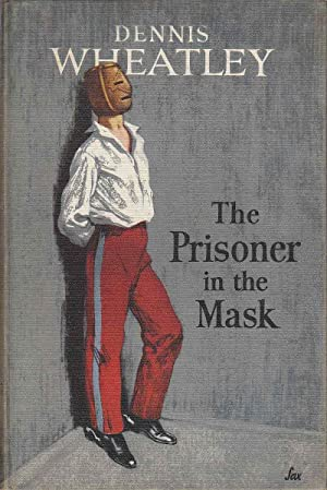 The Prisoner in the Mask: Wheatley, Dennis