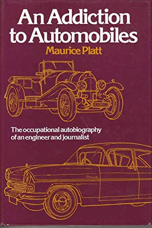 An Addiction to Automobiles: Platt, Maurice