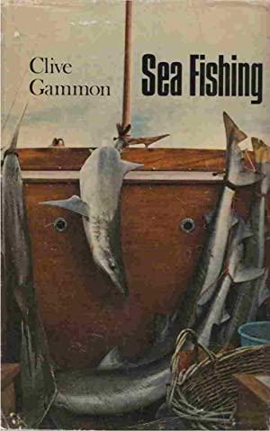 Sea Fishing: Gammon, Clive