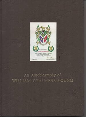An Autobiography of William Chambers Young: Young, William C