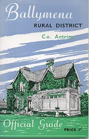 Ballymena Rural District Official Guide