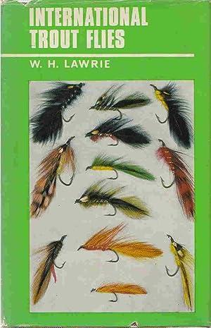 International trout flies: Lawrie, W. H.