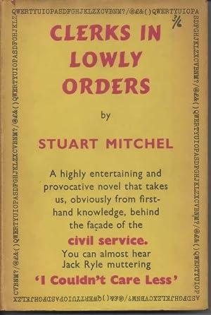Clerks in Lowly Orders: Mitchel, Stuart