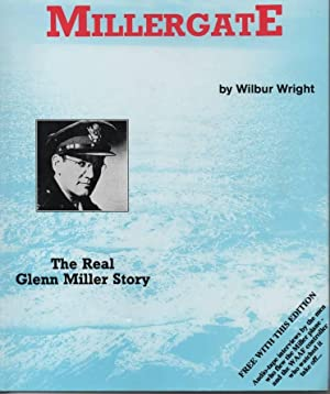 Image result for MILLERGATE: REAL GLENN MILLER STORY By Wilbur Wright