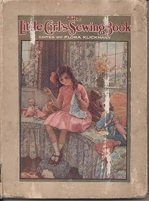 The Little Girls Sewing Book: Klickmann, Flora