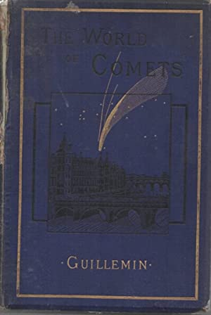 The World of Comets: Guellemin, Amedee