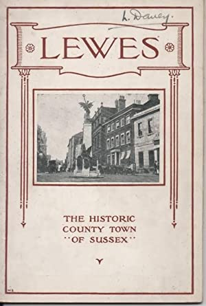 Lewes (Sussex) The Historic County Town of Sussex: Jackson, F W