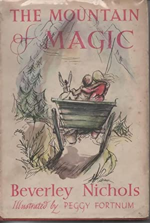 The Mountain of Magic A Romance for Children: Nichols, Beverley