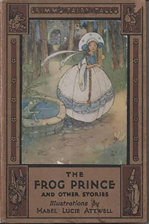 The Frog Prince and Other Stories Grimm's