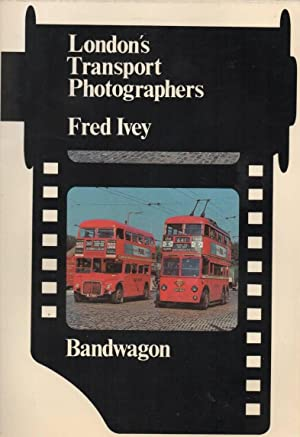 London's Transport Photographers, Fred Ivey: Stannard, Colin