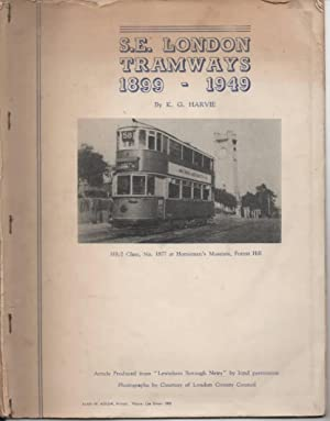 S. E . London Tramway 1899 - 1949: Harvie, K G