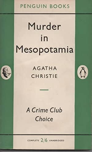 Murder in Mesopotamia: Christie, Agatha