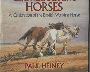 George Soper's Horses Celebration of the English Working Horse: Heiney, Paul