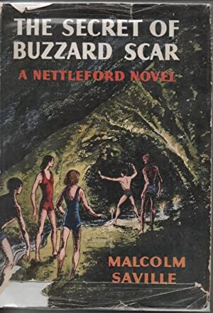 The Secret of Buzzard Scar A Nettleford Novel: Saville, Malcolm