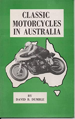 Classic Motorcycles in Australia: Dumble, David B