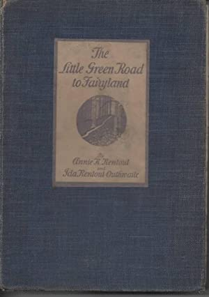 The Little Green Road to Fairyland: Rentoul, Annie and