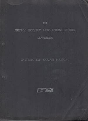 The Bristol Siddely Aero Engine School Leavesden Instruction Course Manual