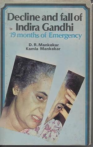 Decline and Fall of Indira Ghandi 19: Mankekar, D R