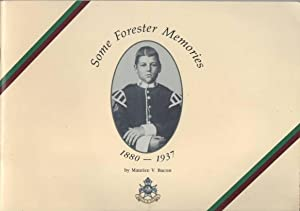 Some Forester Memories 1880-1937: Bacon, Maurice V.