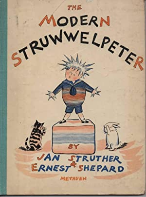 The Modern Struwwelpeter: Struther, Jan