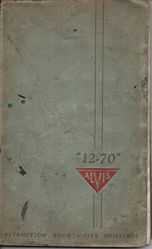 12 - 70 Alvis Instruction Book