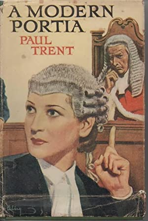 A Modern Portia The Romance of a Woman Barrister: Trent, Paul