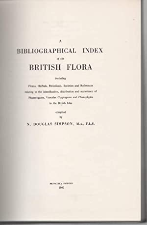 A Bibliographical Index of the British Flora: Simpson, N. Douglas