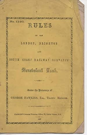 Rules of the London, Brighton and South Coast Railway Servant's Benevolent Fund