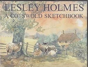 A Cotswold Sketchbook: Holmes, Lesley