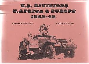 U. S. Divisions N Africa & Europe: Bellis, Malcolm A.