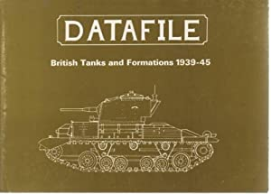 British Tanks and Formations 1939-45: Bellis, Malcolm A.