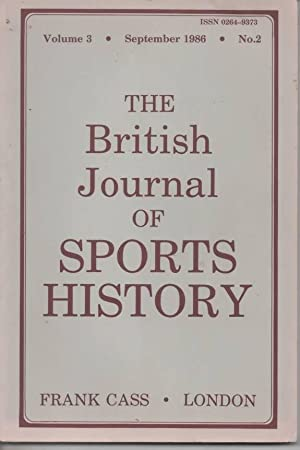 The British Journal of Sports History September: Mangan, J. A.