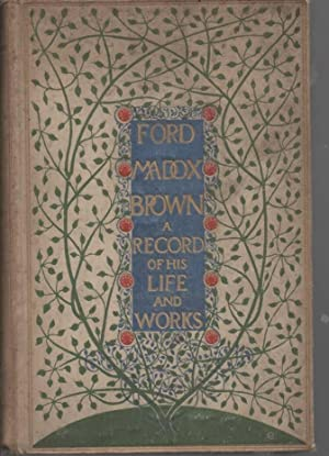 Ford Madox Brown A Record of His: Hueffer, Ford M