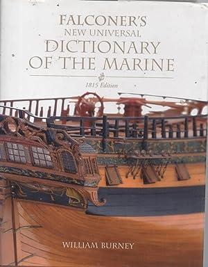 Falconer's Universal Dictionary of the Marine, 1815: Falconer, William &