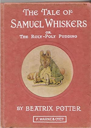 The Tale of Samuel Whiskers Or the: Potter, Beatrix