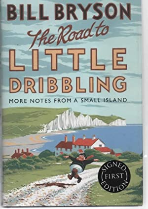 The Road to Little Dribbling More Notes: Bryson, Bill