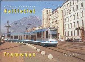 Raitiotiet - Tramways: Nummelin, Markku